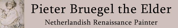 Pieter Bruegel the Elder - Netherlandish Renaissance Painter