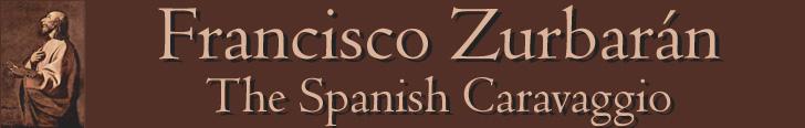 Francisco Zurbarán - The Spanish Caravaggio